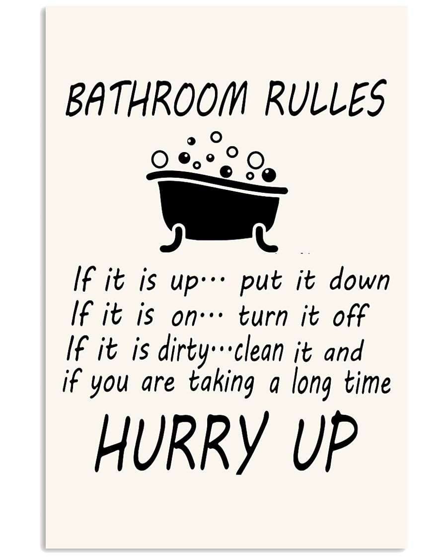 Bathroom rules 11x17 Poster