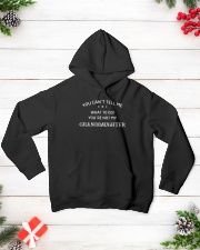 You Can't Tell Me What To Do You're Not My Grandda Hooded Sweatshirt lifestyle-holiday-hoodie-front-3