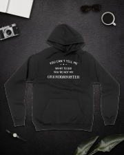 You Can't Tell Me What To Do You're Not My Grandda Hooded Sweatshirt lifestyle-unisex-hoodie-front-9