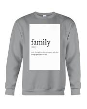 Family Quote Crewneck Sweatshirt thumbnail