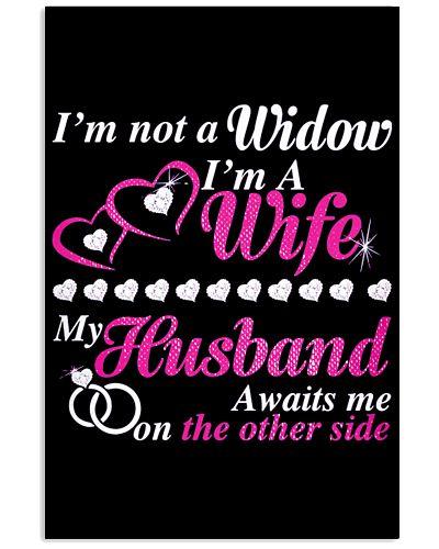 Im not a Widow Im a Wife