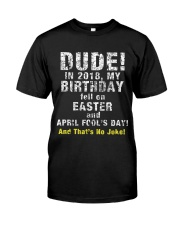 easter fools Classic T-Shirt front