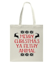 Merry Christmas ya filthy Animal Tote Bag thumbnail