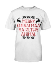 Merry Christmas ya filthy Animal Classic T-Shirt thumbnail