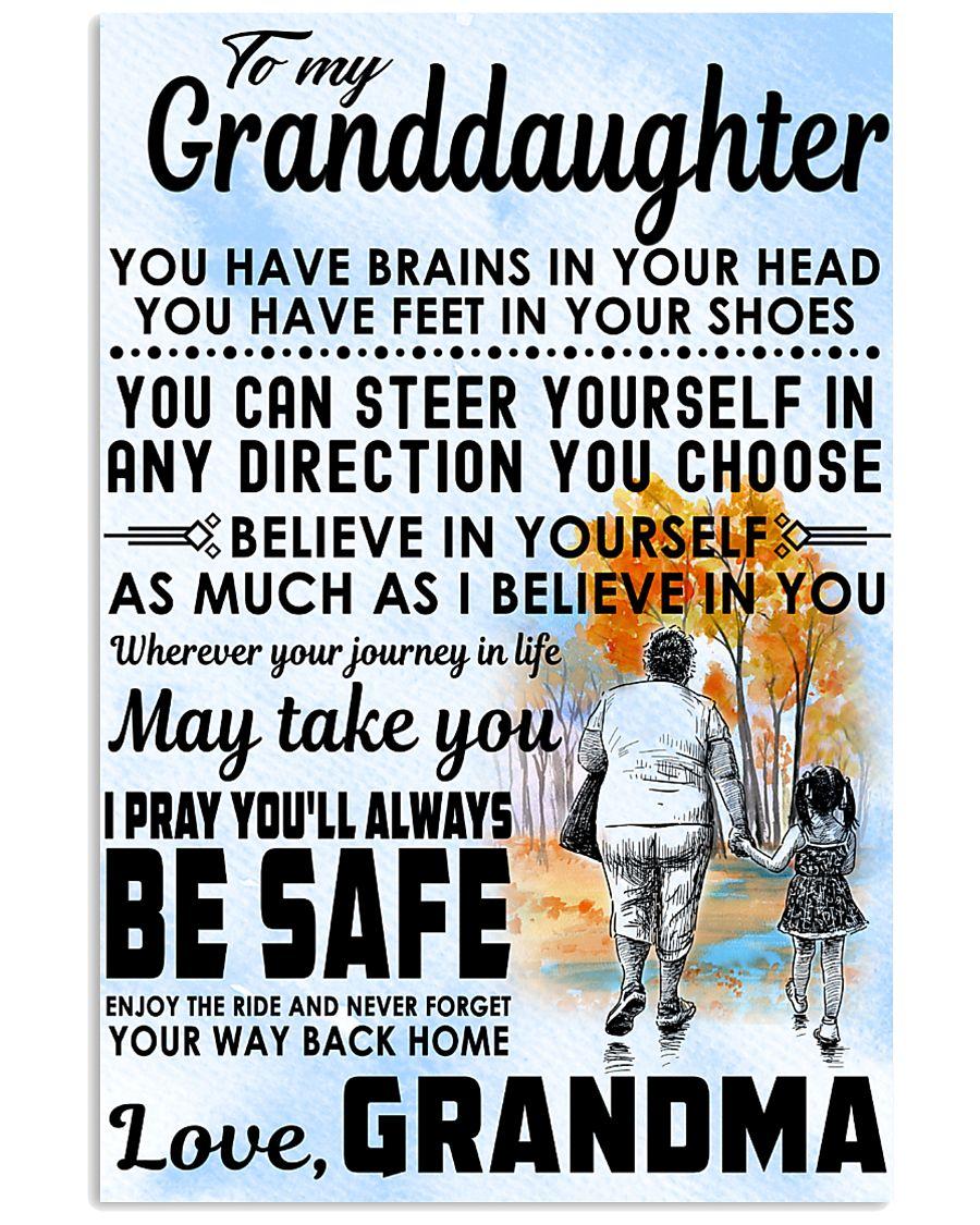To my Granddaughter - Grandma 11x17 Poster