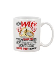 TO MY WIFE - I LOVE YOU THE MOST Mug thumbnail