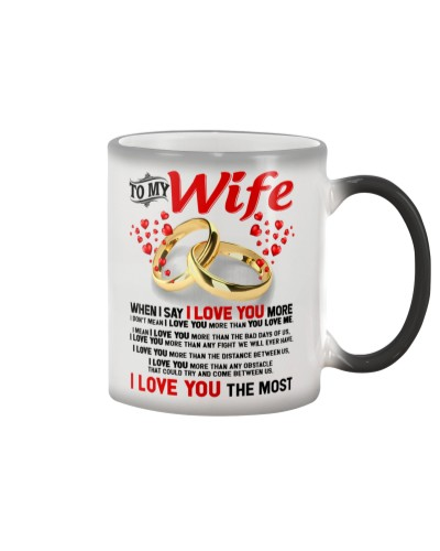 TO MY WIFE - I LOVE YOU THE MOST