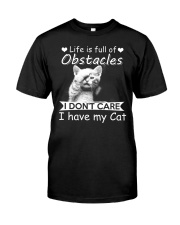 life is full of obstacles i dont care i have cat Classic T-Shirt tile