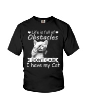 life is full of obstacles i dont care i have cat Youth T-Shirt tile
