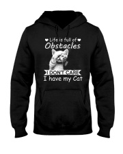 life is full of obstacles i dont care i have cat Hooded Sweatshirt tile