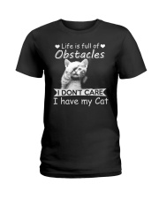 life is full of obstacles i dont care i have cat Ladies T-Shirt tile