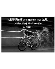 Cycling Champions Are Made In 17x11 Poster front