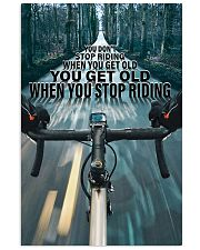 Cycling You Don't Stop Riding 11x17 Poster front