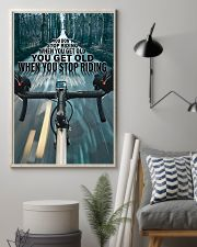 Cycling You Don't Stop Riding 11x17 Poster lifestyle-poster-1