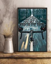 Cycling You Don't Stop Riding 11x17 Poster lifestyle-poster-3