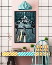 Cycling You Don't Stop Riding 11x17 Poster lifestyle-poster-6
