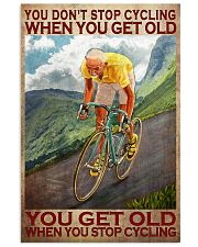 Cycling - You Get Old Vertical 11x17 Poster front