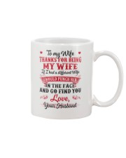 To my wife Thanks for being my wife Mug front
