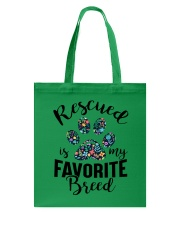 RESCUED IS MY FAVORITE BREED Tote Bag thumbnail