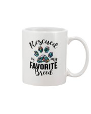 RESCUED IS MY FAVORITE BREED Mug thumbnail