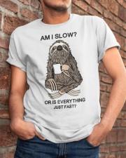 Am I Slow Classic T-Shirt apparel-classic-tshirt-lifestyle-26