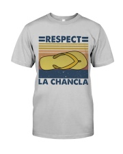 Respect A Chancla Classic T-Shirt front