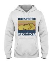 Respect A Chancla Hooded Sweatshirt thumbnail