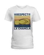 Respect A Chancla Ladies T-Shirt thumbnail