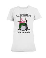 Be A Drummer Premium Fit Ladies Tee thumbnail