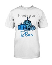 We Wear Blue Classic T-Shirt front