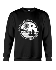 Let Go Far Away From People Crewneck Sweatshirt thumbnail