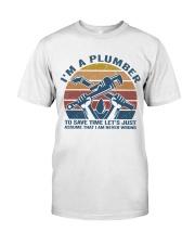 I'm A Plumber Classic T-Shirt thumbnail