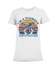 I'm A Plumber Premium Fit Ladies Tee thumbnail