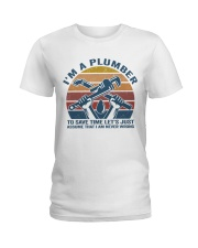 I'm A Plumber Ladies T-Shirt thumbnail