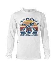I'm A Plumber Long Sleeve Tee thumbnail