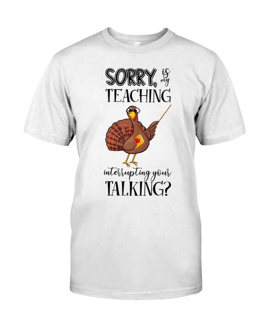 Sorry Classic T-Shirt