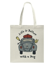 Life Is Better With A Bug Tote Bag thumbnail