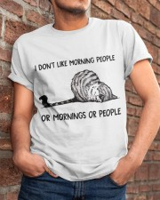 I Dont Like Morning People Classic T-Shirt apparel-classic-tshirt-lifestyle-26