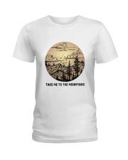 Take Me To The Mountains Ladies T-Shirt thumbnail