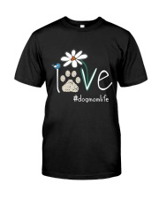 Dog Mom Life Classic T-Shirt front
