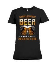 Imagine Life Without Beer Premium Fit Ladies Tee thumbnail