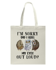 My Eyes Out Loud Tote Bag thumbnail