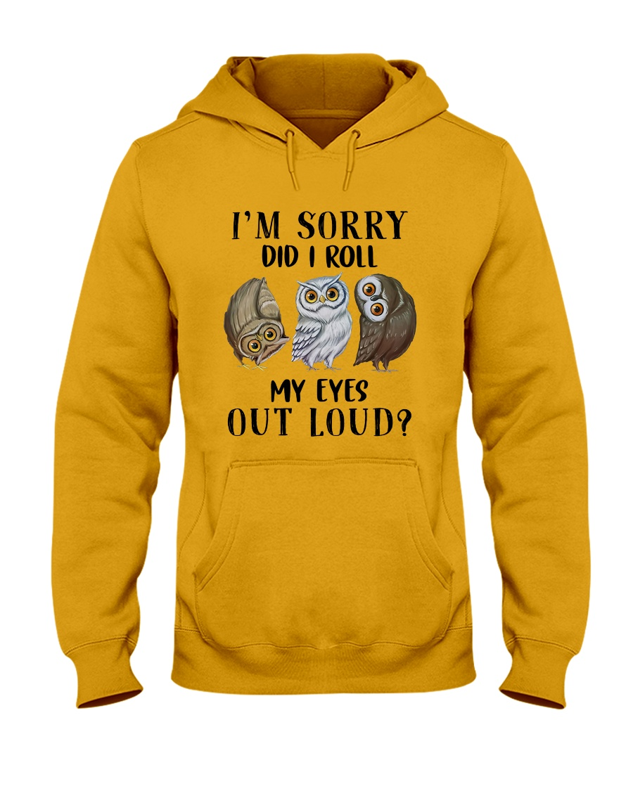 My Eyes Out Loud Hooded Sweatshirt