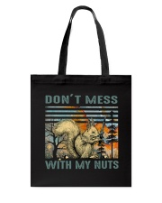 Don't Mess With My Nuts Tote Bag thumbnail