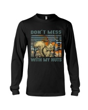 Don't Mess With My Nuts Long Sleeve Tee thumbnail