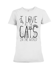 I Love All The Cats Premium Fit Ladies Tee thumbnail