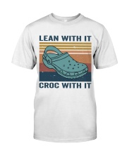 Lean With It Croc With It Classic T-Shirt front
