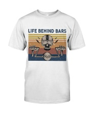 Life Behind Bars Classic T-Shirt front