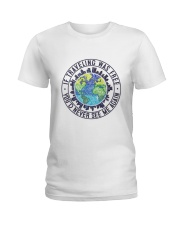 If Traveling Was Freedom Ladies T-Shirt thumbnail
