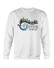 And Into the Forest I Go 3 Crewneck Sweatshirt thumbnail